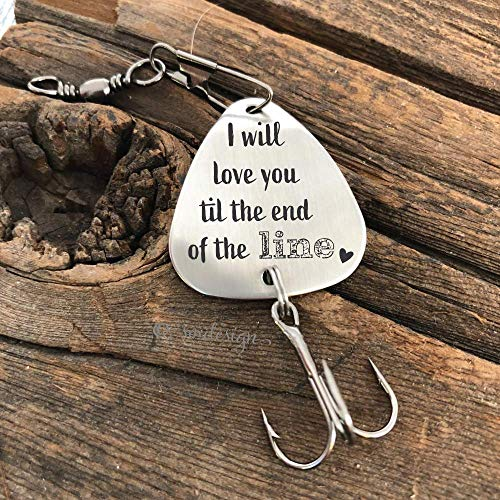 I Will Love You Til The End Of The Line Fishing Lure- Personalized Lure Men's Gift Idea For Husband Fiance Boyfriend Fishing Lure Present