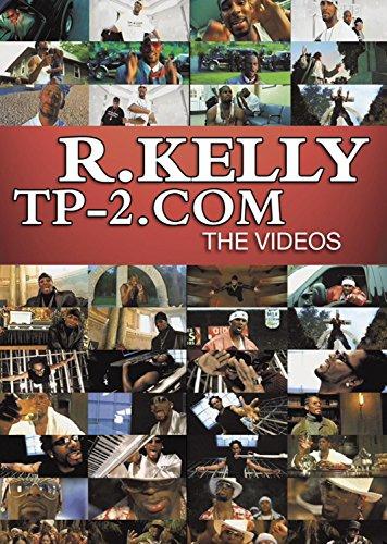 R. Kelly - TP-2.Com - The Videos