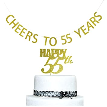 Cheers To 55 Years Banner And Happy 55th Cake Topper Gold Glitter For Birthday Wedding