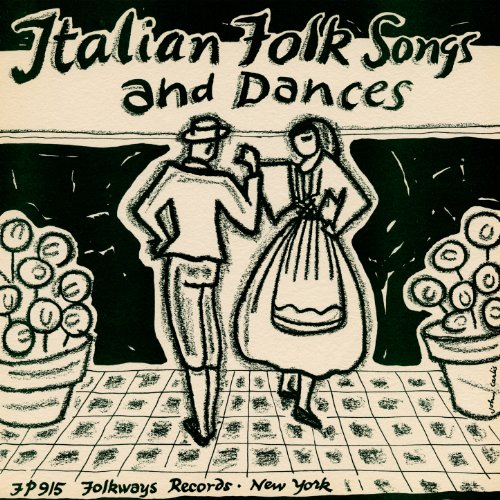 Italian Folk Songs and Dances Italian Folk Songs