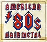 American 80s Hair Metal
