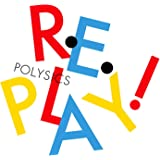 Replay!(初回生産限定盤)(DVD付)