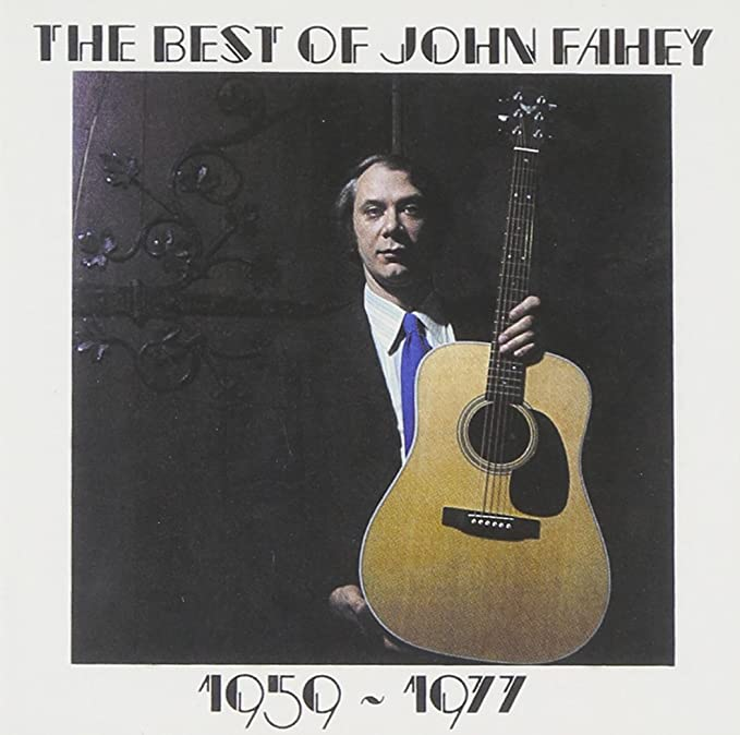 Cover image - John Fahey... The Best of John Fahey (Amazon)