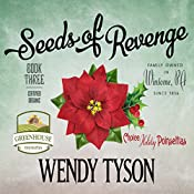 Seeds of Revenge: A Greenhouse Mystery, Book 3 | Wendy Tyson