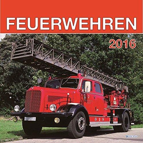 Technikkalender Feuerwehren 2016 Bildkalender