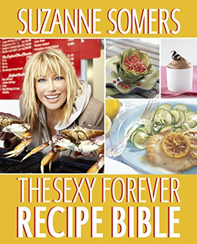 The Sexy Forever Recipe Bible]()