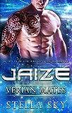 Jaize (Verian Mates) (A Sci Fi Alien Abduction Romance)