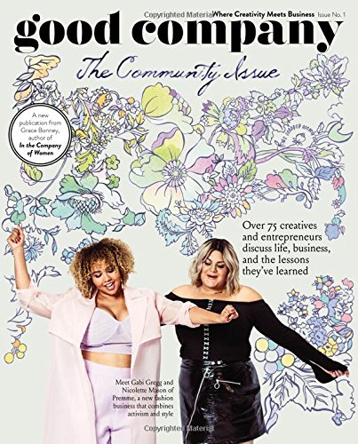 Good Company: The Community Issue (Issue 1)