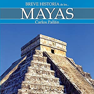Breve historia de los mayas Audiobook