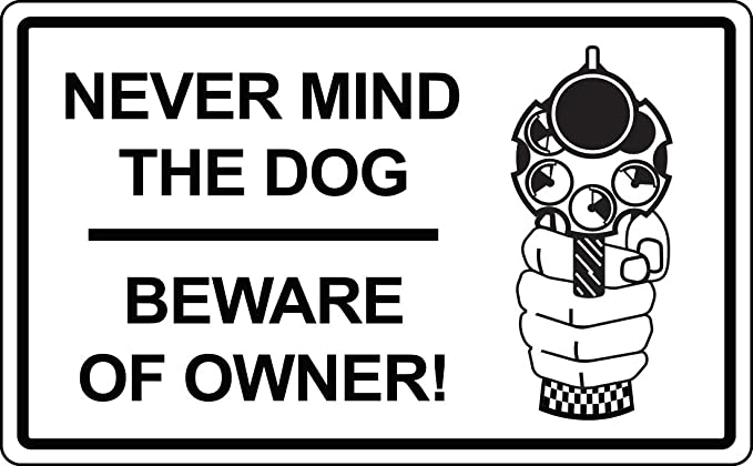 pro NRA forget the dog beware of owner Pro Guns warning sticker