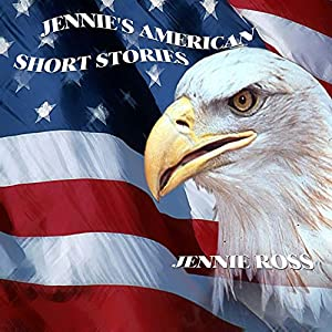 Jennie's American Short Stories Audiobook