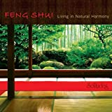 Feng Shui: Living in Natural Harmony