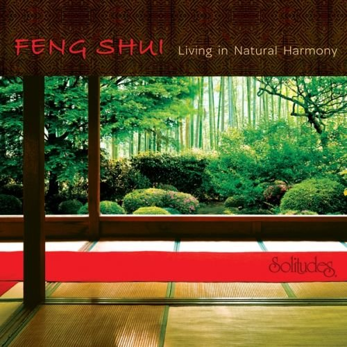 Feng Shui: Living in Natural Harmony (Bend Natural South)
