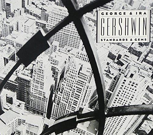 George & Ira Gershwin Standards & Gems