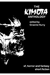 The Kimota Anthology Kindle Edition