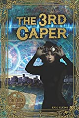 The 3rd Caper: A 13th Clock Story Paperback