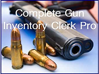 Complete Gun Inventory Clerk Pro 7 [Download]