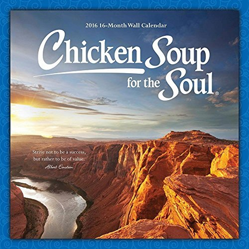 2016 Chicken Soup for the Soul Wall Calendar by Leap Year Publishing