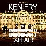 The Brodsky Affair: A Thriller | Ken Fry