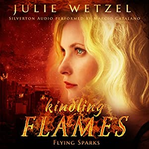 Kindling Flames: Flying Sparks Audiobook