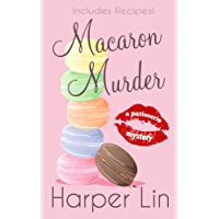 Macaron Murder (A Patisserie Mystery with Recipes Book 1) (English Edition)