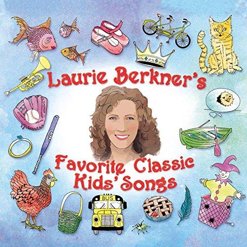 Laurie Berkner's Favorite Classic Kids' Songs by Razor & Tie (Image #1)