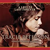 A Love to Last Forever | Tracie Peterson