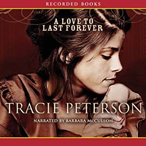 A Love to Last Forever Audiobook