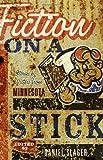 Fiction on a Stick, , 1571310665