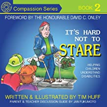 It's Hard Not to Stare: Helping Children Understand Disabilities