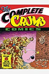 "The Complete Crumb Comics Vol. 6: ""On The Crest Of A Wave"" Paperback"