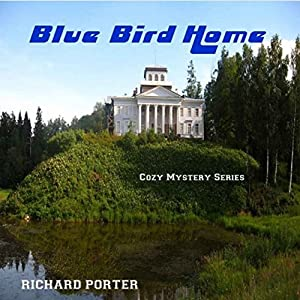 Blue Bird Home Audiobook