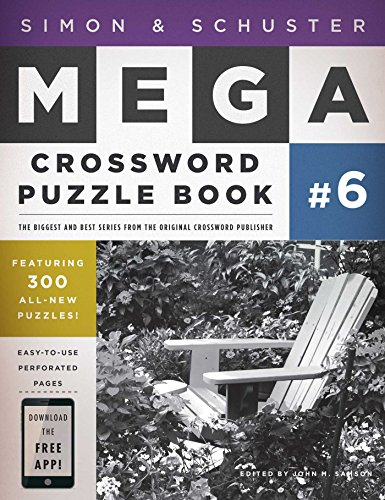 Simon & Schuster Mega Crossword Puzzle Book #6 (Simon & Schuster Mega Crossword Puzzle Books)