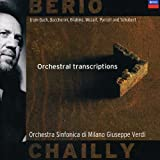Berio: Orchestral Transcriptions ~ Chailly