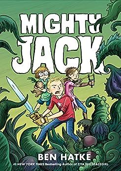 Mighty Jack by [Hatke, Ben]