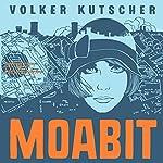 Moabit (Gereon Rath 0.5) | Volker Kutscher