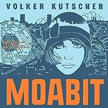 Moabit (Gereon Rath 0.5) Hörbuch von Volker Kutscher Gesprochen von: Karoline Herfurth, Marc Hosemann, David Nathan