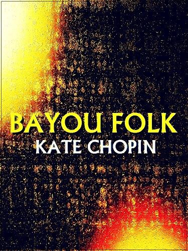 Bayou Folk (Interesting Ebooks)