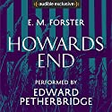 Howards End  Audiobook by E M Forster Narrated by Edward Petherbridge