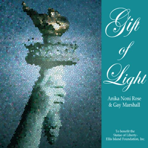 Gift of Light (The Statue of Liberty-Ellis Island Foundation Charity Release) (feat. Gay Marshall) - Single