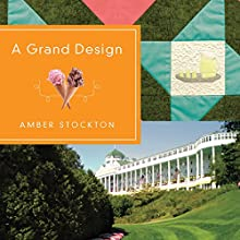 A Grand Design Audiobook by Amber Stockton Narrated by Kristin Kalbli