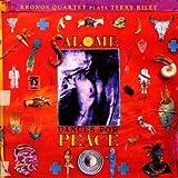 Riley: Salome Dances for Peace