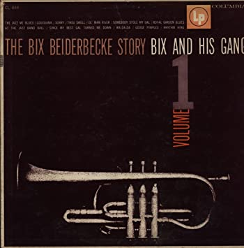 The Bix Beiderbecke Story