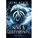 Sing a Graveyard Song (Enclave Book 3)