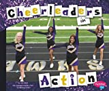 Cheerleaders in Action, Jen Jones, 1429652748