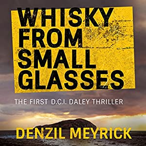 Whisky from Small Glasses Audiobook