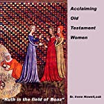 Acclaiming Old Testament Women | Irene Nowell