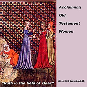 Acclaiming Old Testament Women Speech