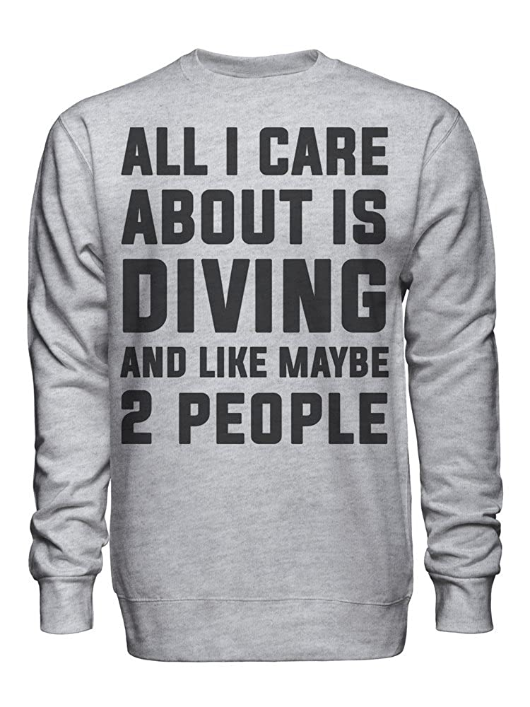 graphke All I Care About is Diving and Like Maybe 2 People Unisex Crew Neck Sweatshirt