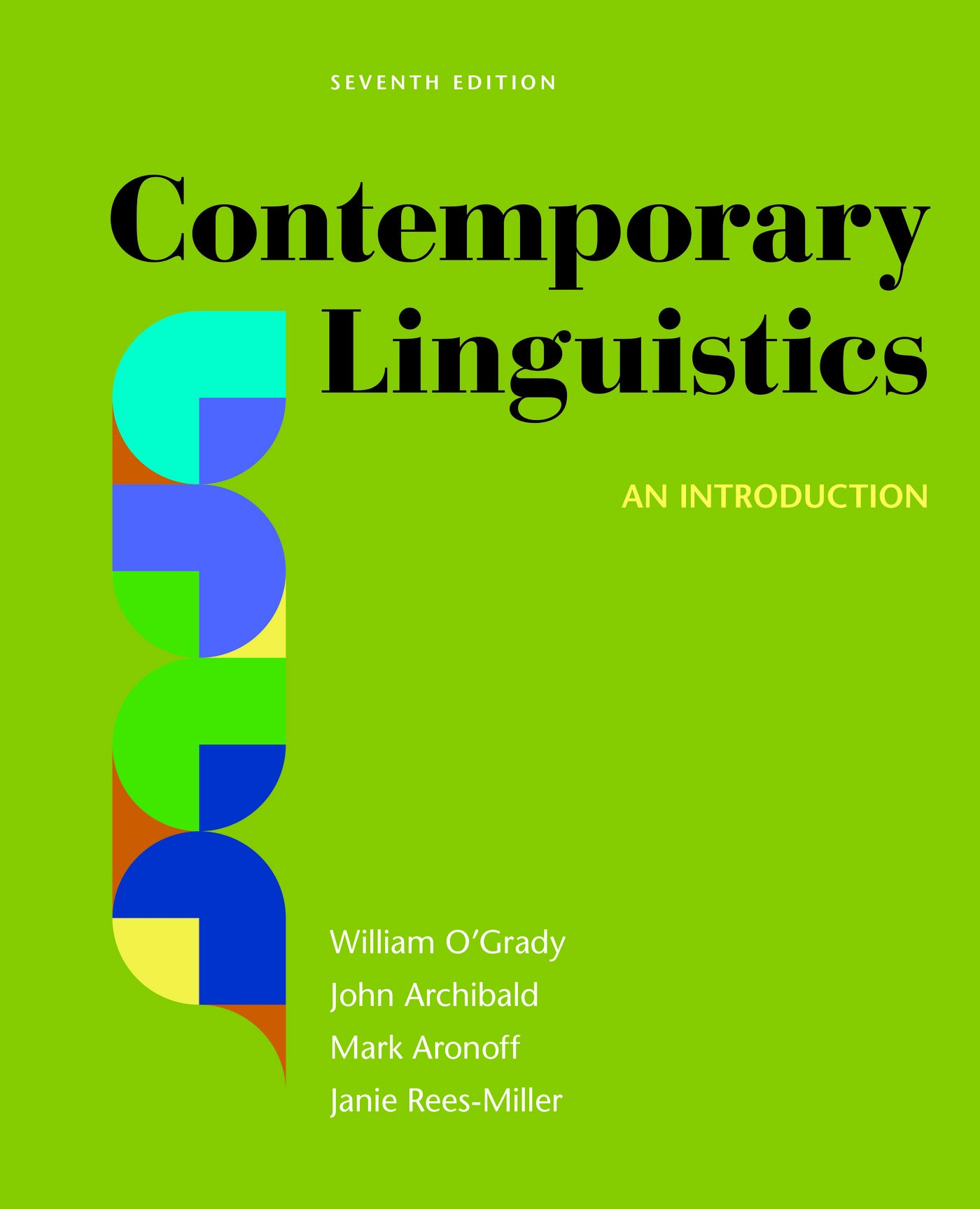 Contemporary Linguistics: An Introduction by O Grady William